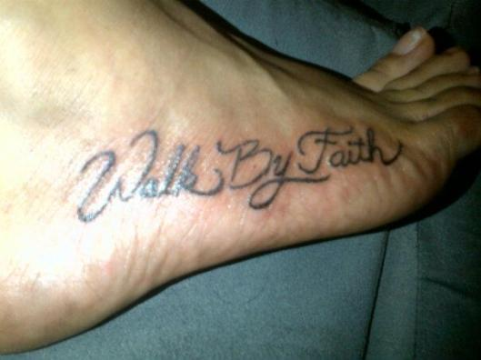 Walk By Faith Tatoo